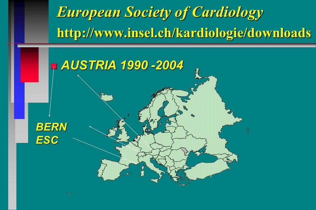 European Society of Cardiology http://www.insel.ch/kardiologie/downloads n AUSTRIA 1990 -2004 BERNESC