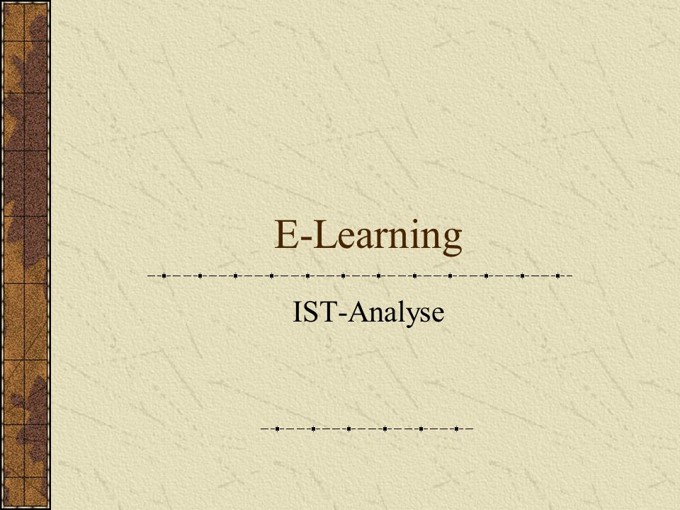 E-Learning IST-Analyse