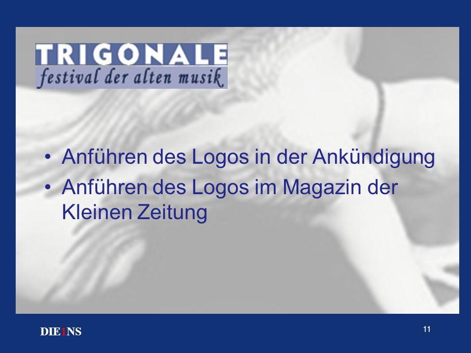 11 DIE1NS Anführen des Logos in der Ankündigung Anführen des Logos im Magazin der Kleinen Zeitung
