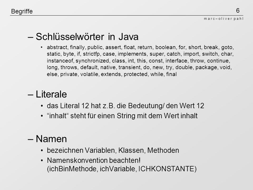 17 m a r c – o l i v e r p a h l Unterprogramme Parameteruebergabe Call by value mit zusammengesetzten Typen (geschieht in Java bei Variablen vom Typ einer Klasse inkl.