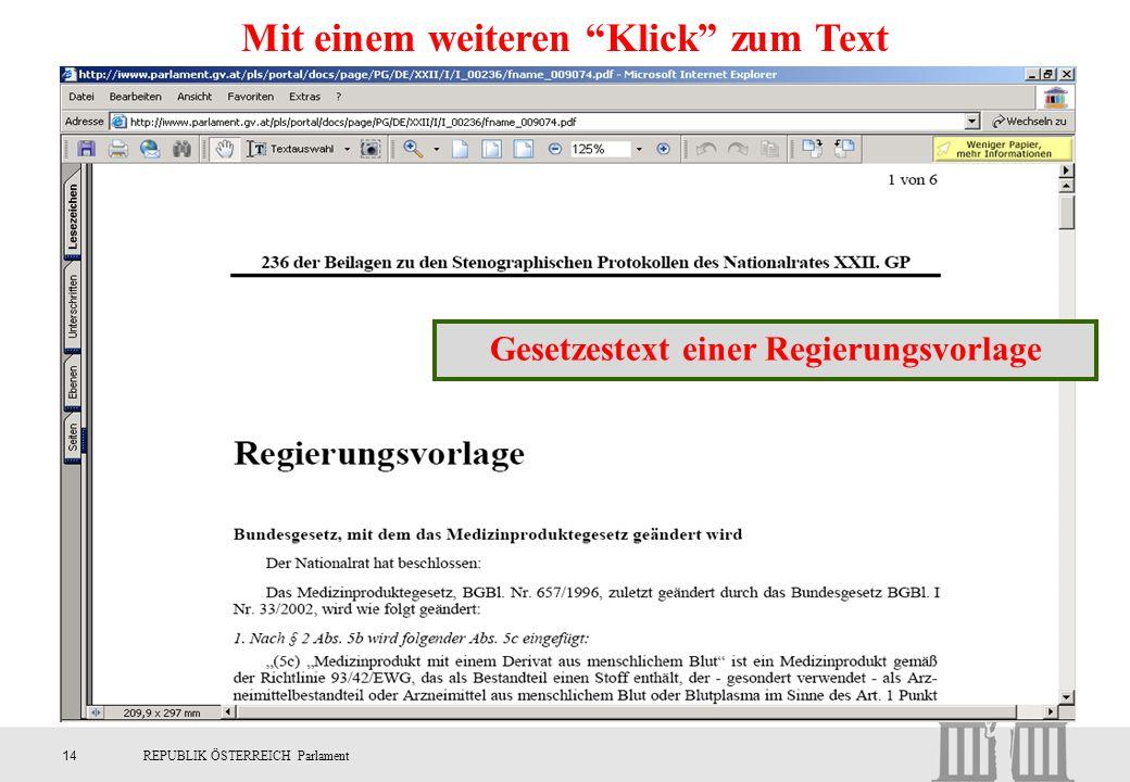 """14REPUBLIK ÖSTERREICH Parlament Mit einem weiteren """"Klick"""" zum Text Gesetzestext einer Regierungsvorlage"""