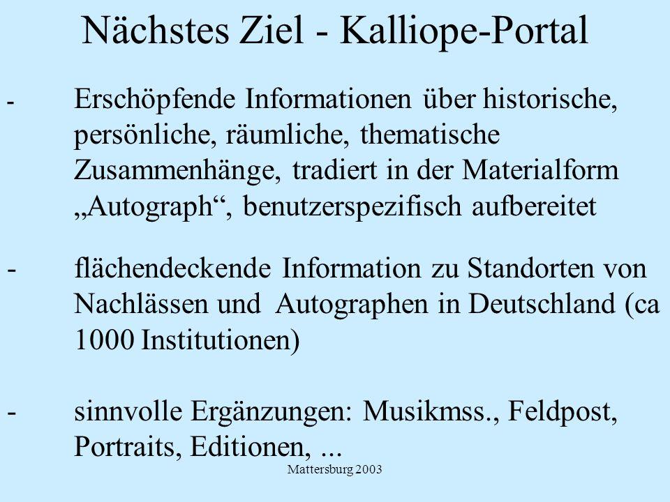 Nächstes Ziel - Kalliope-Portal - Erschöpfende Informationen über historische, persönliche, räumliche, thematische Zusammenhänge, tradiert in der Mate