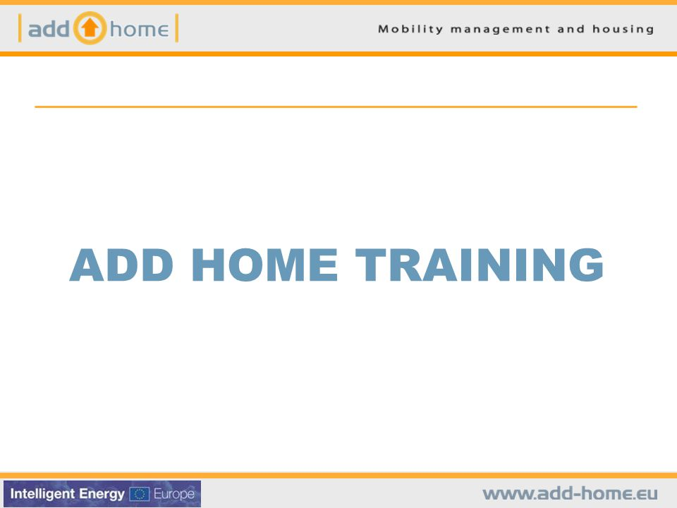 II. WAS IST ADD HOME?