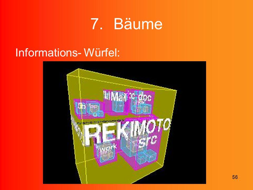 56 7.Bäume Informations- Würfel: