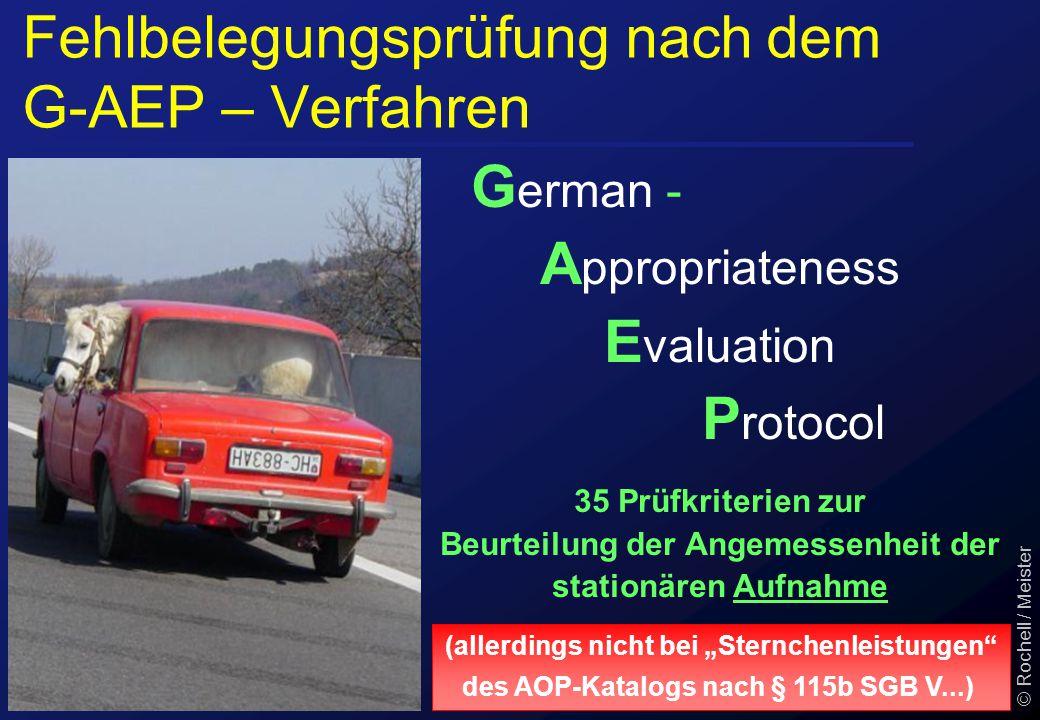 """(allerdings nicht bei """"Sternchenleistungen"""" des AOP-Katalogs nach § 115b SGB V...) Fehlbelegungsprüfung nach dem G-AEP – Verfahren G erman - A ppropri"""