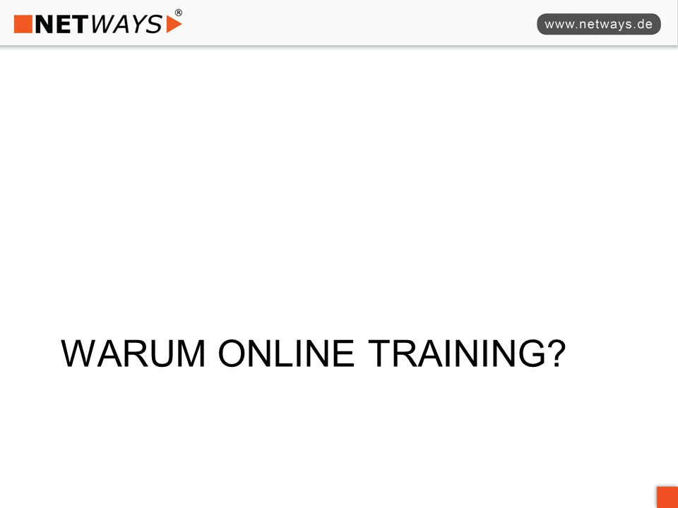 WARUM ONLINE TRAINING?