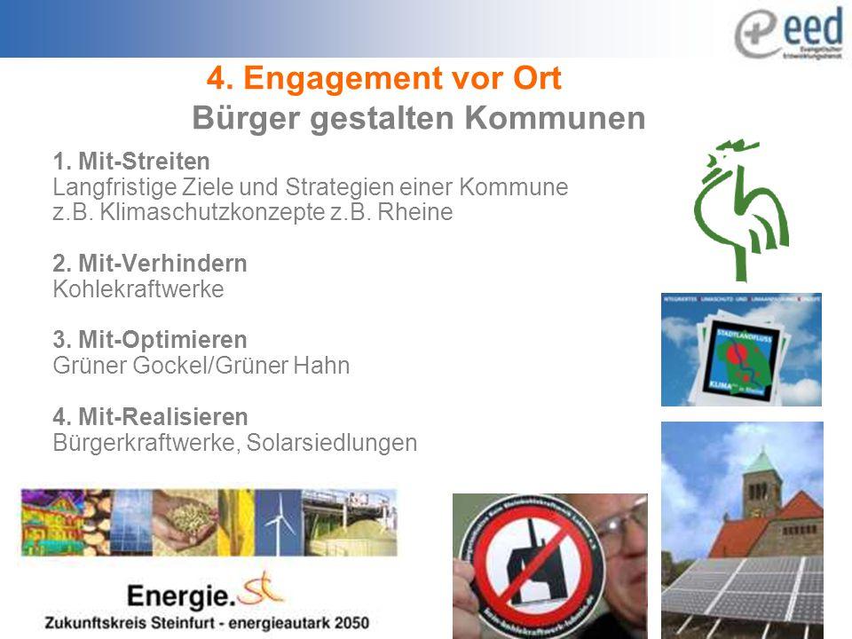 4. Engagement vor Ort Bürger gestalten Kommunen 1.