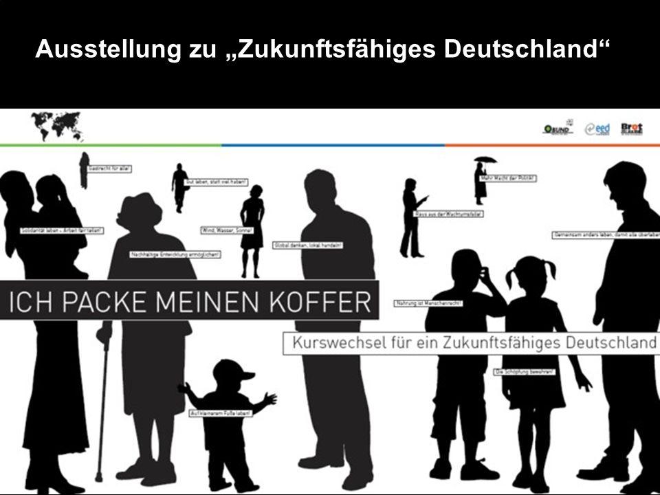 """Ausstellung zu """"Zukunftsfähiges Deutschland"""