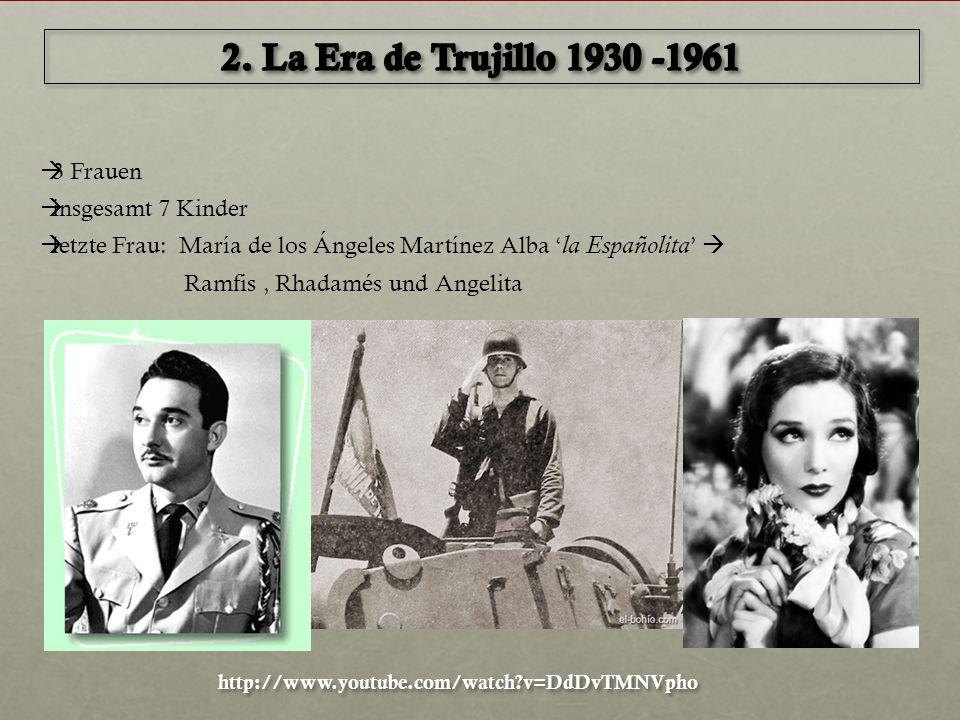  3 Frauen  insgesamt 7 Kinder  letzte Frau: María de los Ángeles Martínez Alba ' la Españolita '  Ramfis, Rhadamés und Angelita http://www.youtube