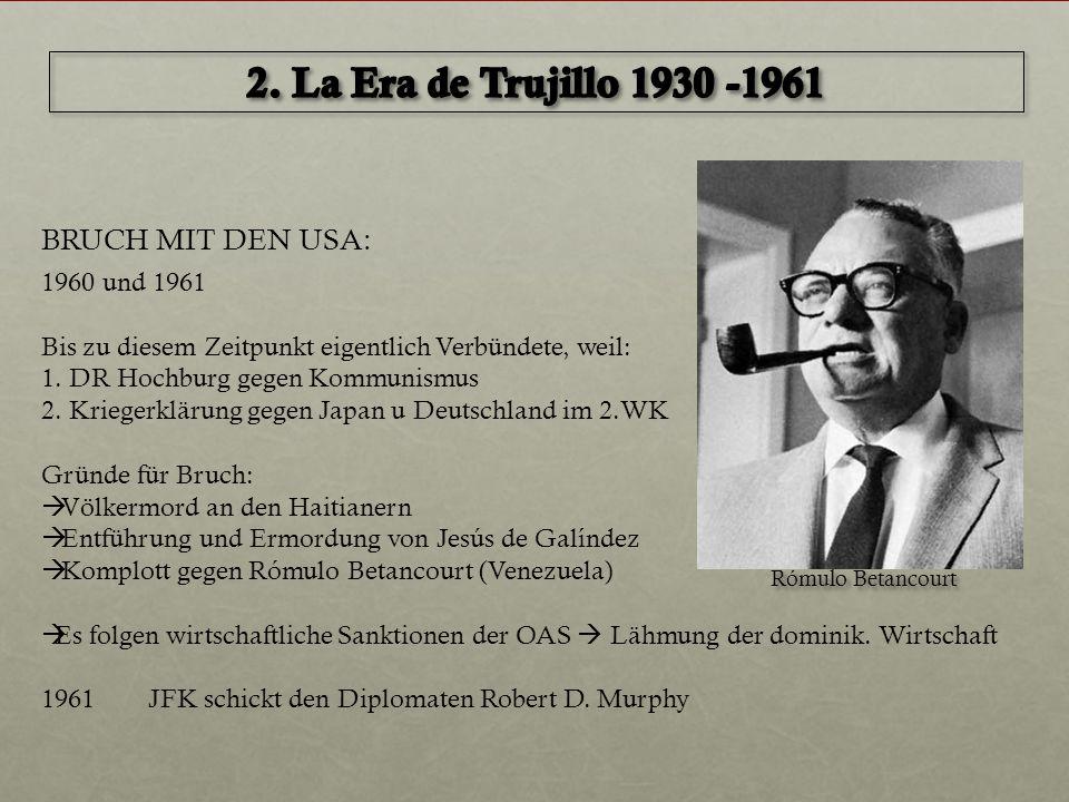 BRUCH MIT DEN USA: 1960 und 1961 Bis zu diesem Zeitpunkt eigentlich Verbündete, weil: 1. DR Hochburg gegen Kommunismus 2. Kriegerklärung gegen Japan u