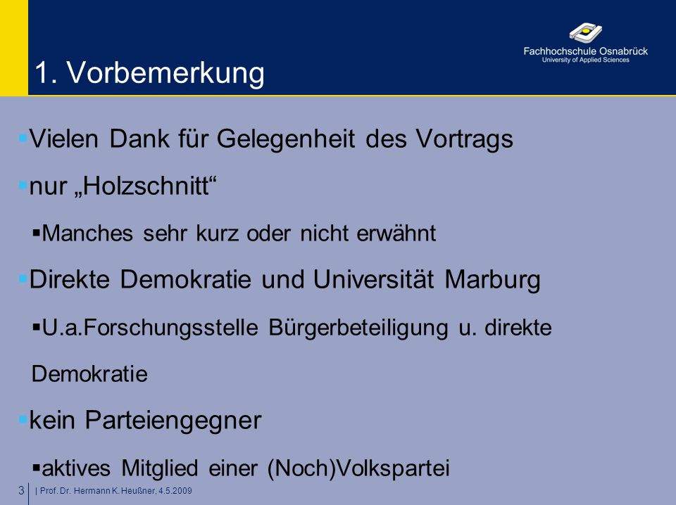 | Prof. Dr. Hermann K. Heußner, 4.5.2009 3 1.