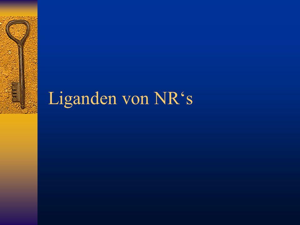 Liganden von NR's