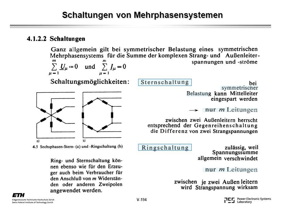 Schaltungen von Mehrphasensystemen Schaltungen von Mehrphasensystemen V-194 -