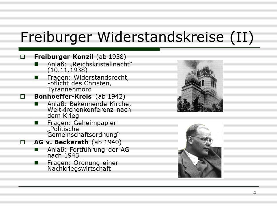 """4 Freiburger Widerstandskreise (II)  Freiburger Konzil (ab 1938) Anlaß: """"Reichskristallnacht"""" (10.11.1938) Fragen: Widerstandsrecht, -pflicht des Chr"""