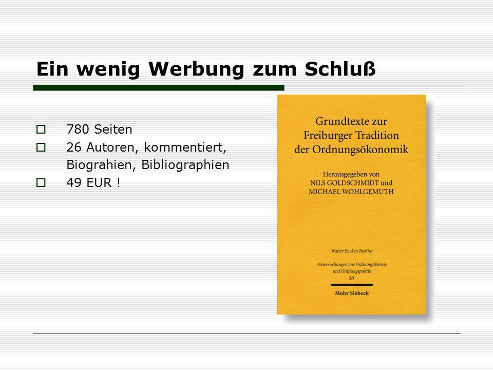 Ein wenig Werbung zum Schluß  780 Seiten  26 Autoren, kommentiert, Biograhien, Bibliographien  49 EUR !