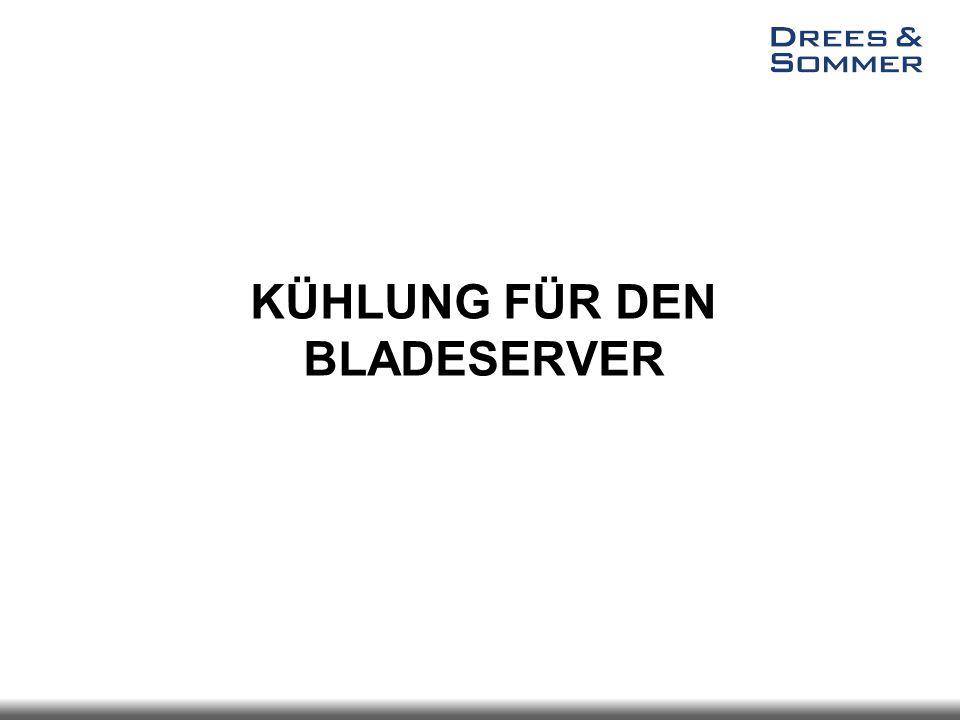 KÜHLUNG FÜR DEN BLADESERVER