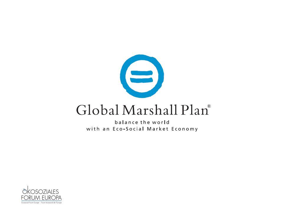 2 Wozu ein Global Marshall Plan?