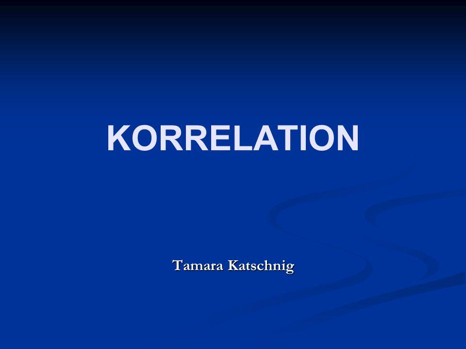 """4 Definition Korrelation bezeichnet den Zusammenhang zwischen zwei Variablen; """"Korrelationskoeffizienten informieren über den Zusammenhang zwischen zwei Variablen. (Clauss u."""