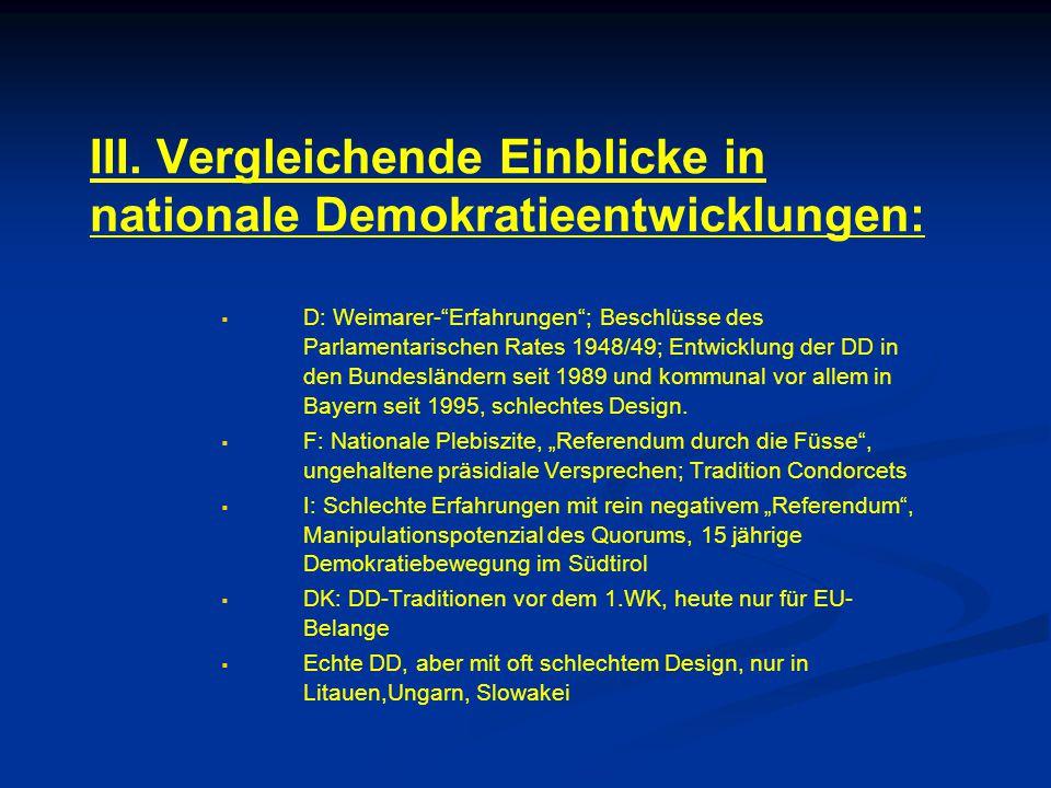 """III. Vergleichende Einblicke in nationale Demokratieentwicklungen:   D: Weimarer-""""Erfahrungen""""; Beschlüsse des Parlamentarischen Rates 1948/49; Entw"""