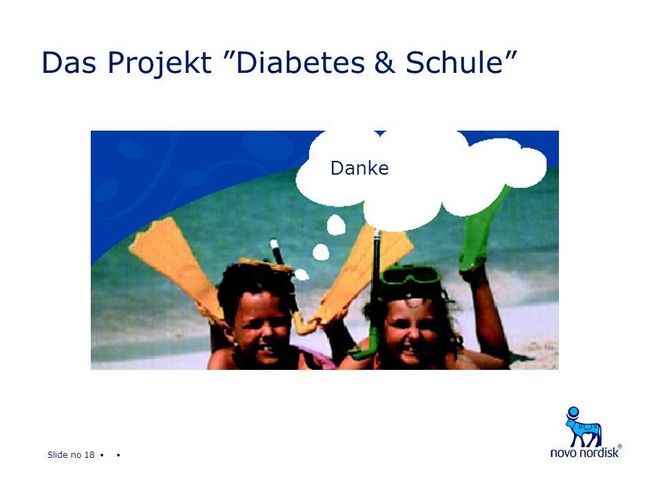 Slide no 18 Das Projekt Diabetes & Schule Danke