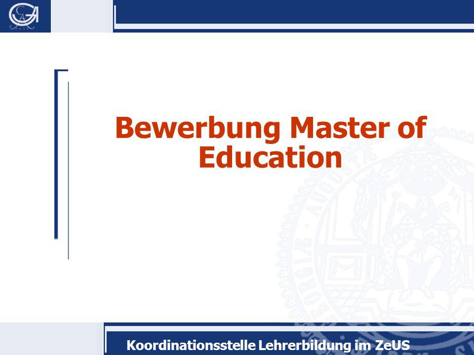 Koordinationsstelle Lehrerbildung im ZeUS Bewerbung Master of Education