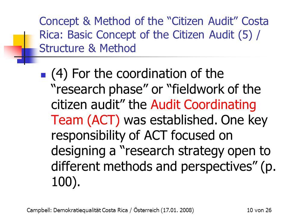 """Campbell: Demokratiequalität Costa Rica / Österreich (17.01. 2008) 10 von 26 Concept & Method of the """"Citizen Audit"""" Costa Rica: Basic Concept of the"""