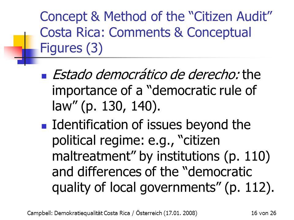 "Campbell: Demokratiequalität Costa Rica / Österreich (17.01. 2008) 16 von 26 Concept & Method of the ""Citizen Audit"" Costa Rica: Comments & Conceptual"