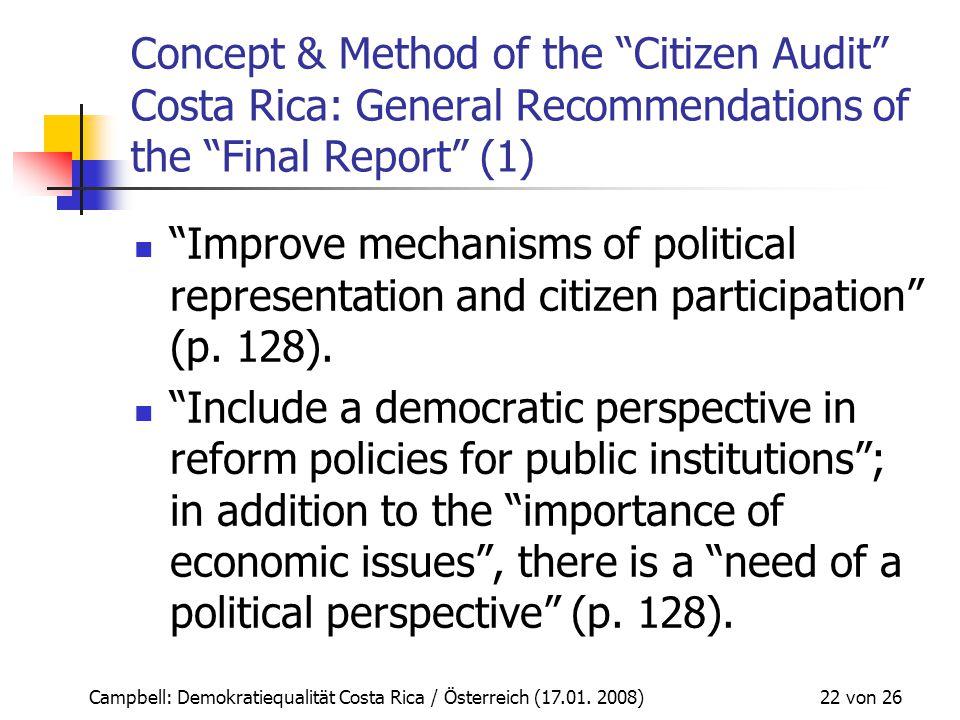 """Campbell: Demokratiequalität Costa Rica / Österreich (17.01. 2008) 22 von 26 Concept & Method of the """"Citizen Audit"""" Costa Rica: General Recommendatio"""