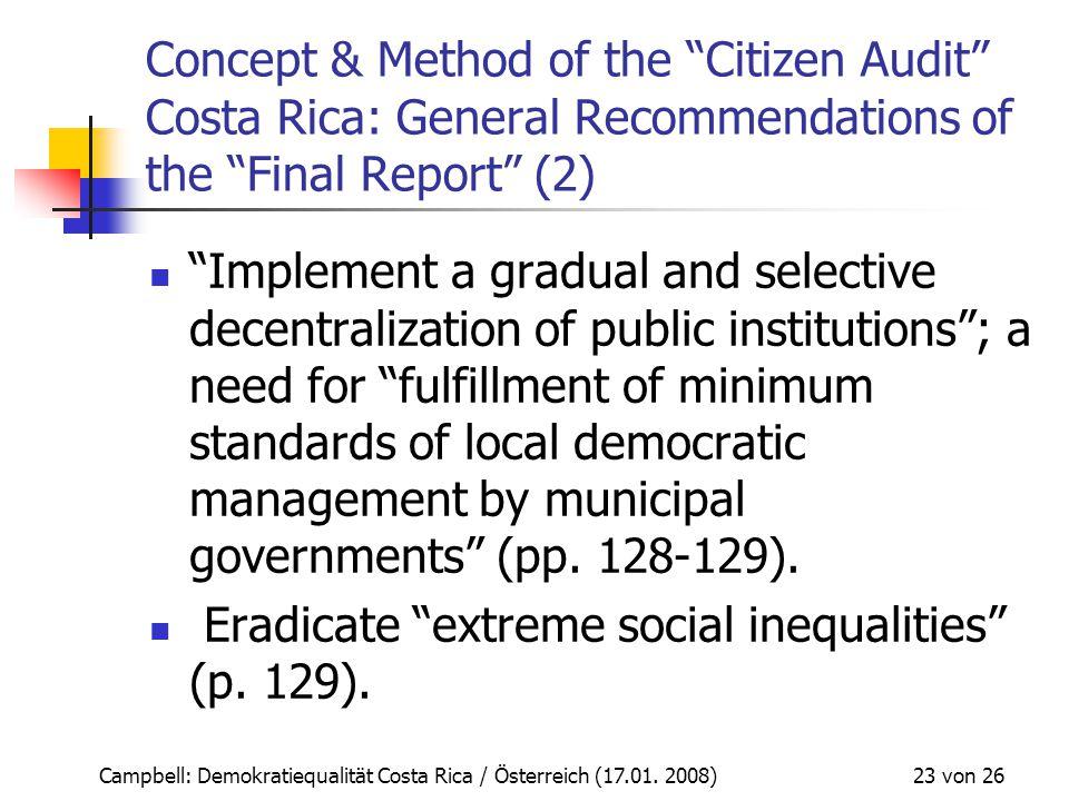 """Campbell: Demokratiequalität Costa Rica / Österreich (17.01. 2008) 23 von 26 Concept & Method of the """"Citizen Audit"""" Costa Rica: General Recommendatio"""