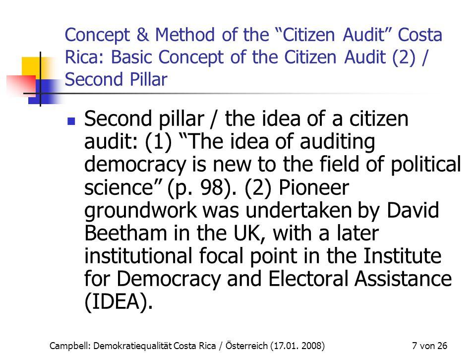 """Campbell: Demokratiequalität Costa Rica / Österreich (17.01. 2008) 7 von 26 Concept & Method of the """"Citizen Audit"""" Costa Rica: Basic Concept of the C"""