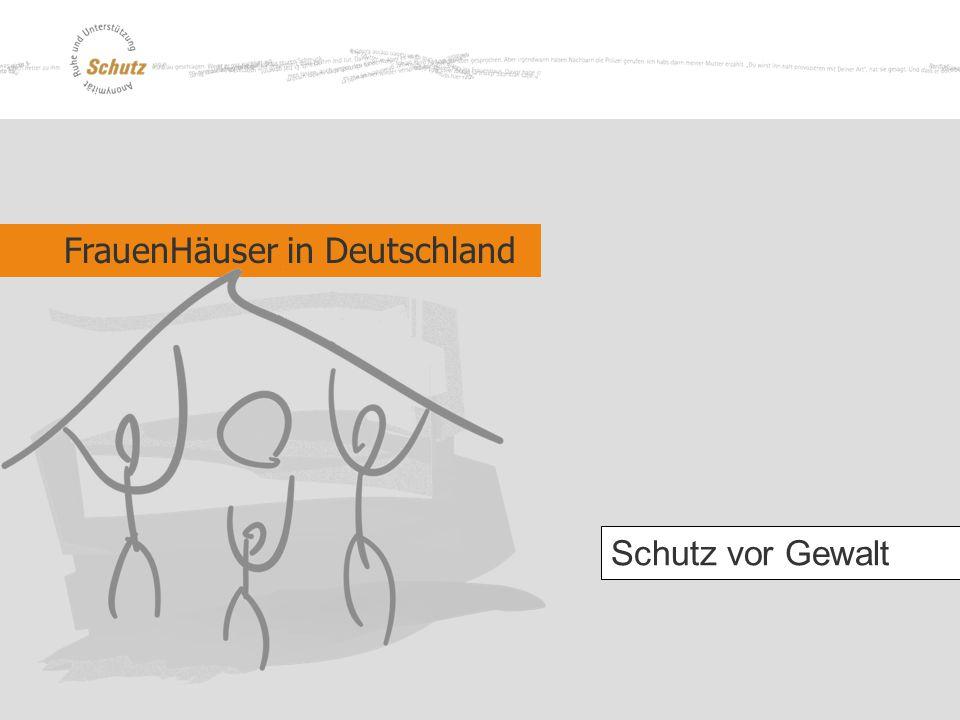 FrauenHäuser in Deutschland Schutz vor Gewalt