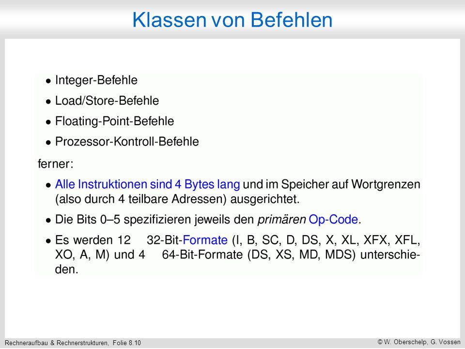 Rechneraufbau & Rechnerstrukturen, Folie 8.10 © W. Oberschelp, G. Vossen Klassen von Befehlen