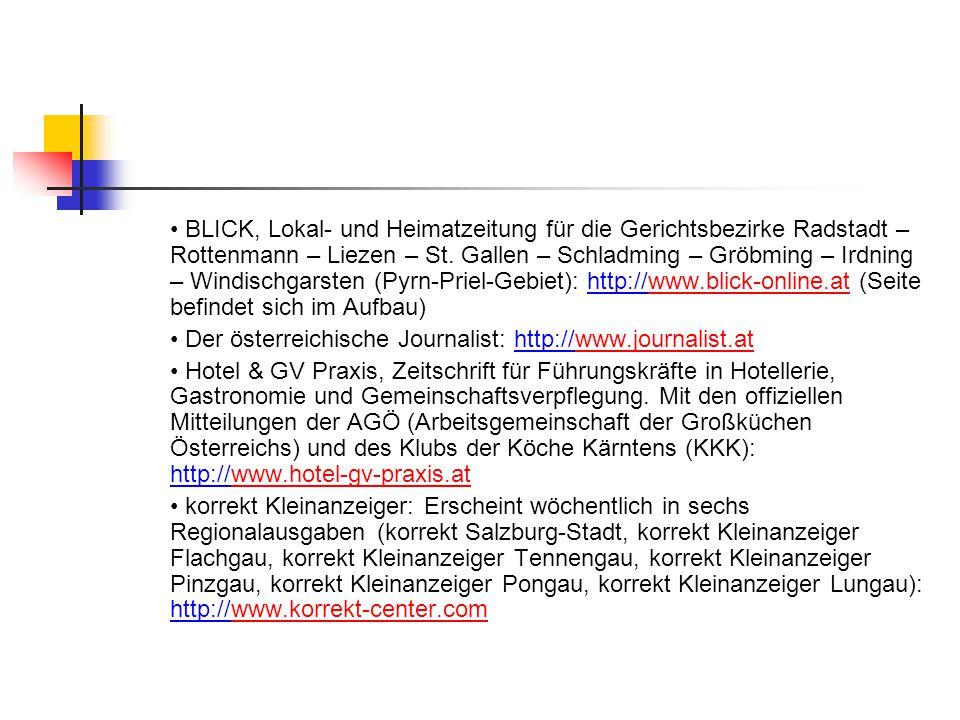 BLICK, Lokal- und Heimatzeitung für die Gerichtsbezirke Radstadt – Rottenmann – Liezen – St. Gallen – Schladming – Gröbming – Irdning – Windischgarste