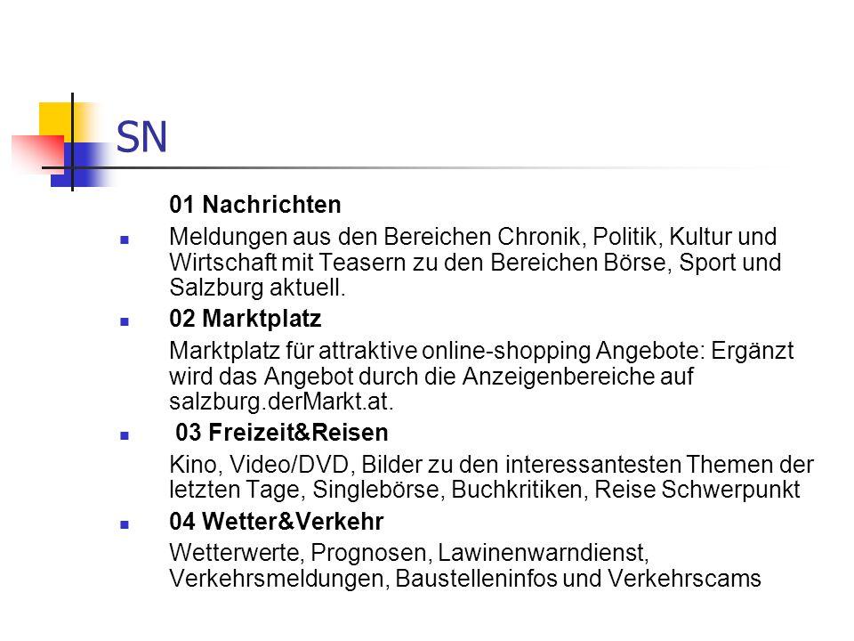 SN 01 Nachrichten Meldungen aus den Bereichen Chronik, Politik, Kultur und Wirtschaft mit Teasern zu den Bereichen Börse, Sport und Salzburg aktuell.