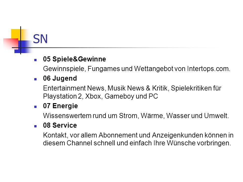 SN 05 Spiele&Gewinne Gewinnspiele, Fungames und Wettangebot von Intertops.com. 06 Jugend Entertainment News, Musik News & Kritik, Spielekritiken für P