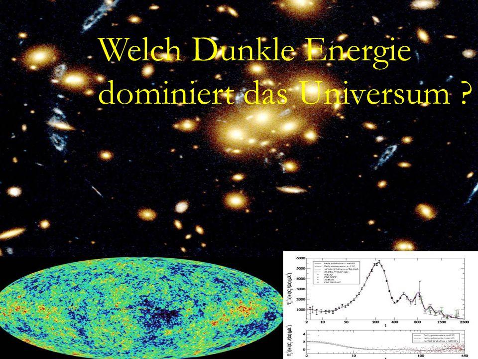 Dunkle Energie – Ein kosmisches Raetsel Welch Dunkle Energie dominiert das Universum ?