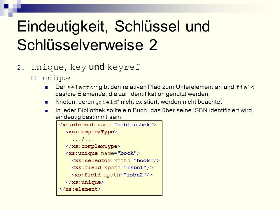 Eindeutigkeit, Schlüssel und Schlüsselverweise 2 2.