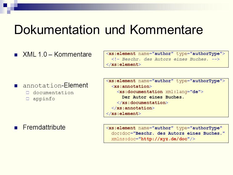Der Autor eines Buches. <xs:element name= author type= authorType doc:doc= Beschr.