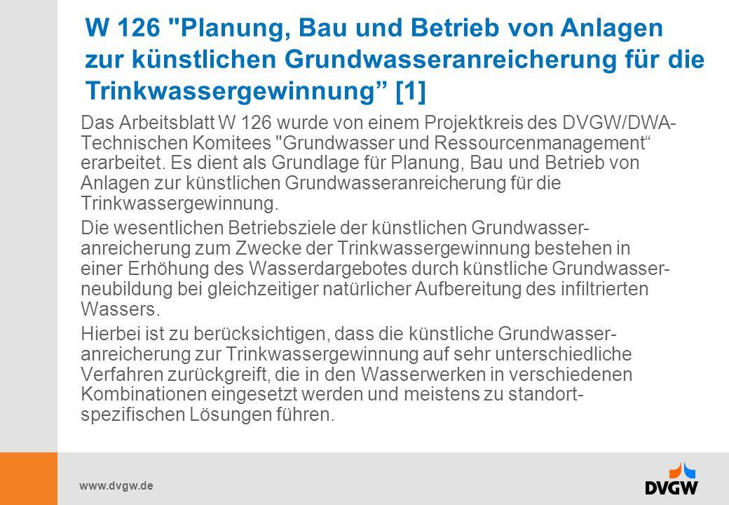 www.dvgw.de Das Arbeitsblatt W 126 wurde von einem Projektkreis des DVGW/DWA- Technischen Komitees