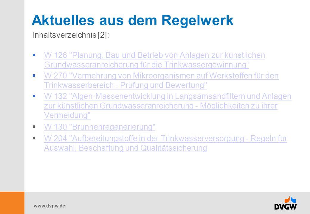www.dvgw.de Aktuelles aus dem Regelwerk Inhaltsverzeichnis [2]:  W 126
