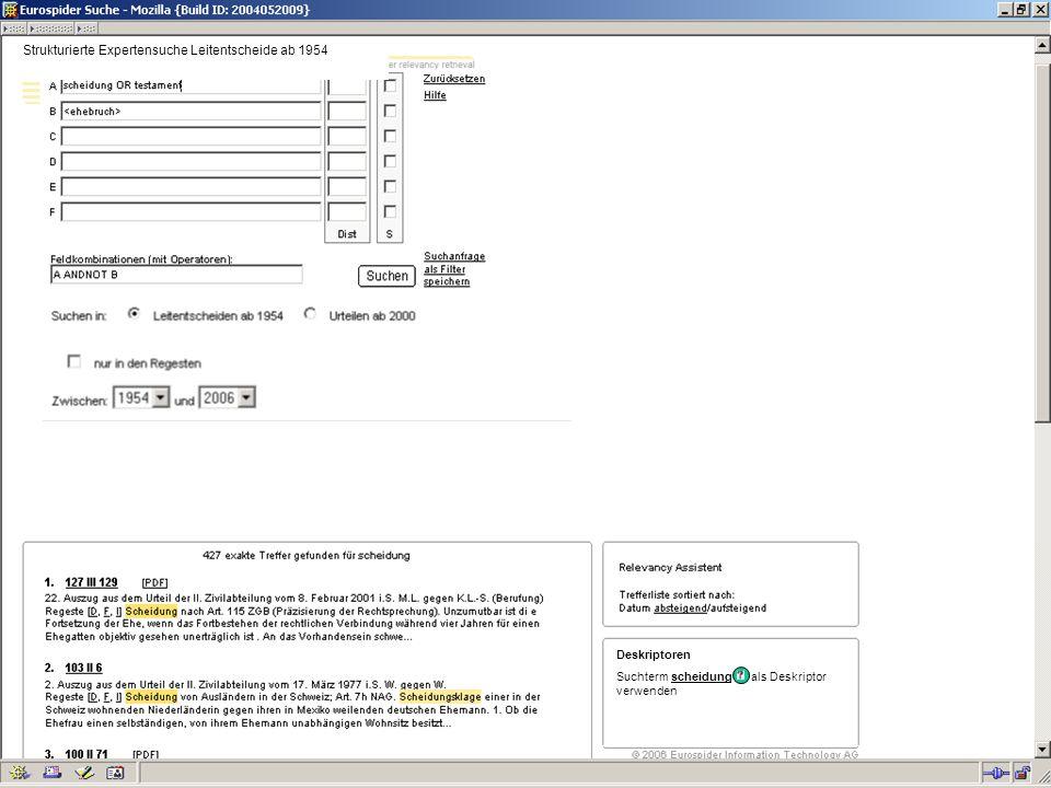 Deskriptoren Suchterm scheidung als Deskriptor verwenden Strukturierte Expertensuche Leitentscheide ab 1954