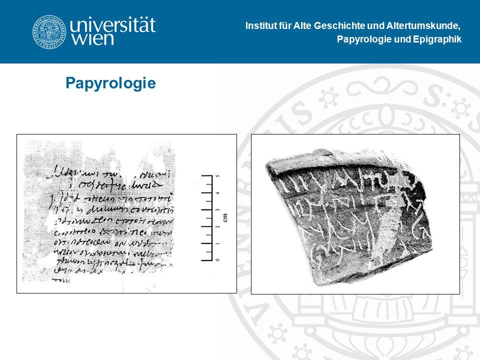 Institut für Alte Geschichte und Altertumskunde, Papyrologie und Epigraphik Papyrologie