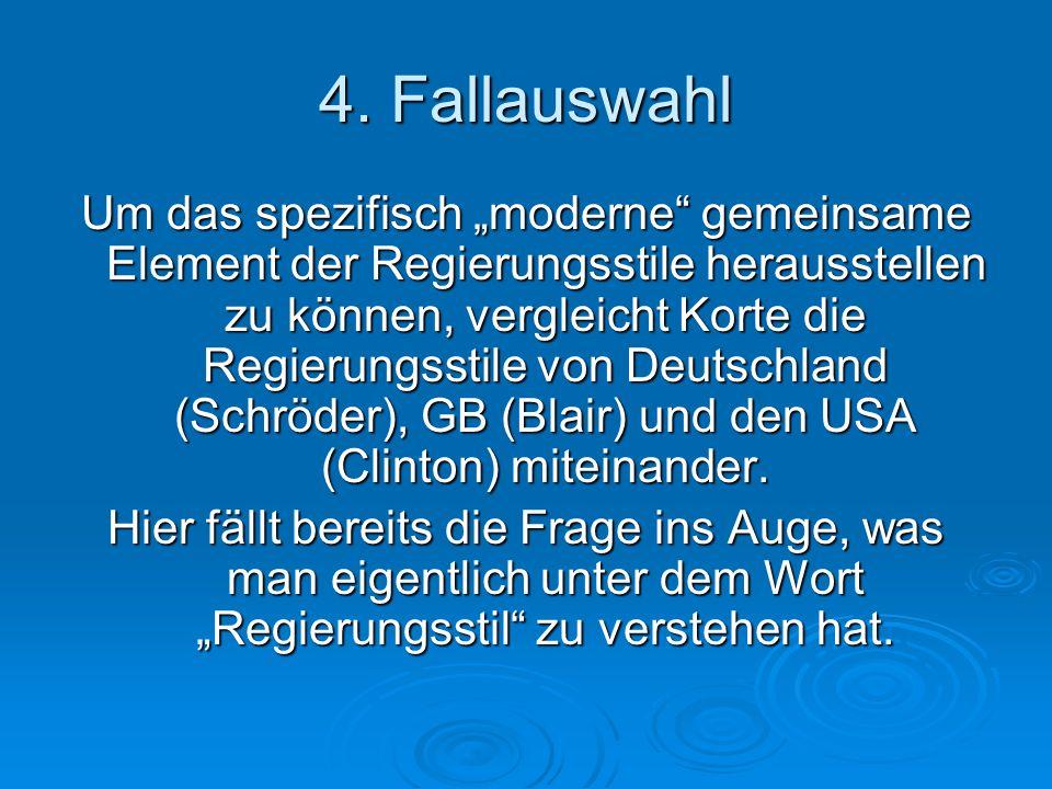 """5.Konzeptspezifikation  Was versteht man in dieser Fallstudie unter dem Begriff """"Regierungsstil ."""