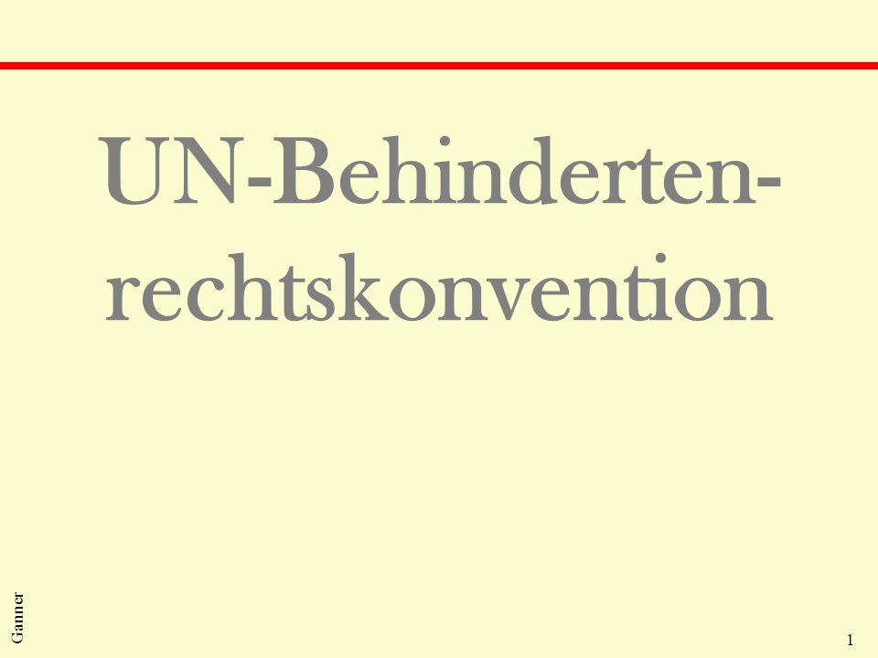 1 Ganner UN-Behinderten- rechtskonvention