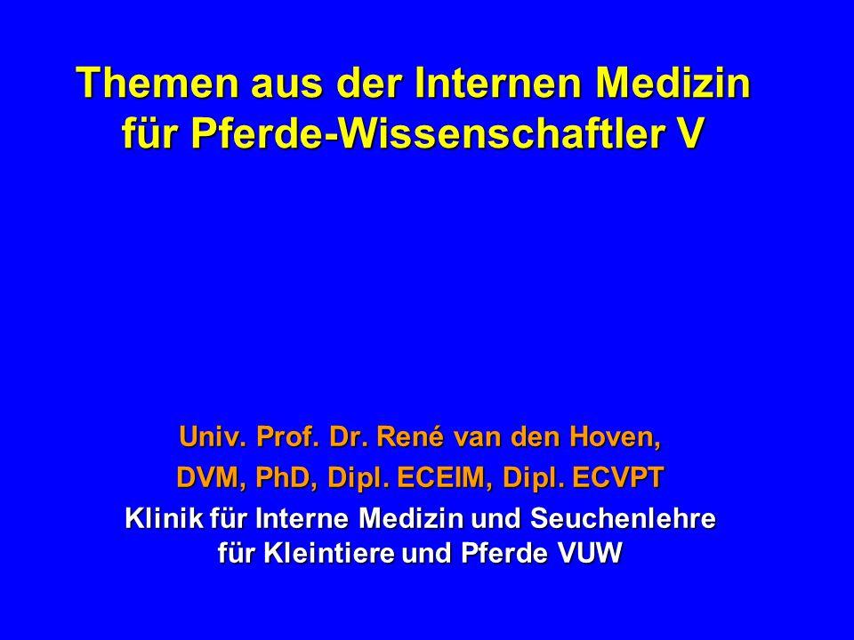 Themen aus der Internen Medizin für Pferde-Wissenschaftler V Univ.