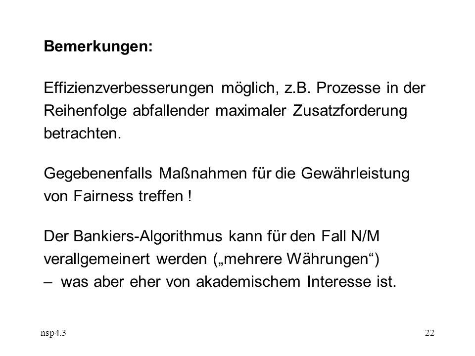 nsp4.322 Bemerkungen: Effizienzverbesserungen möglich, z.B.