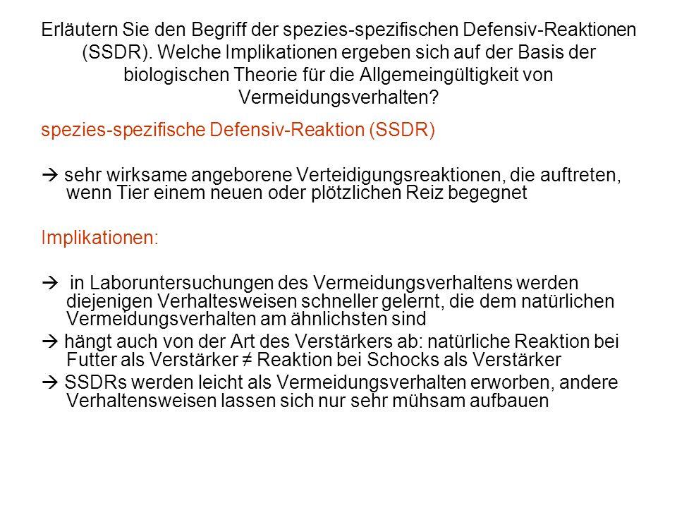 Erläutern Sie den Begriff der spezies-spezifischen Defensiv-Reaktionen (SSDR). Welche Implikationen ergeben sich auf der Basis der biologischen Theori