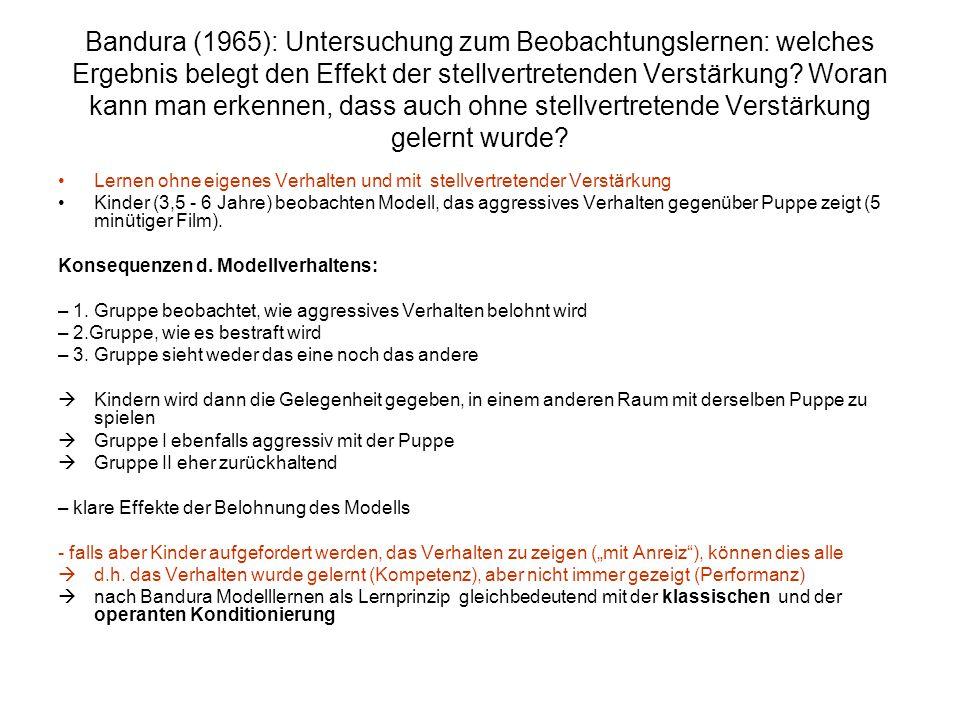 Bandura (1965): Untersuchung zum Beobachtungslernen: welches Ergebnis belegt den Effekt der stellvertretenden Verstärkung? Woran kann man erkennen, da