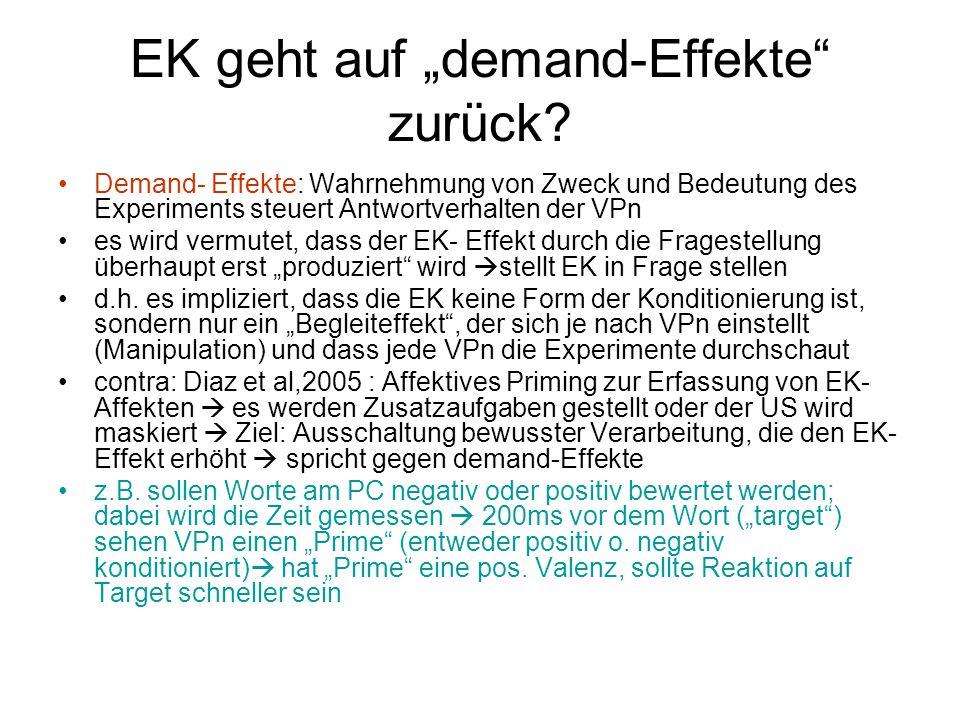 """EK geht auf """"demand-Effekte"""" zurück? Demand- Effekte: Wahrnehmung von Zweck und Bedeutung des Experiments steuert Antwortverhalten der VPn es wird ver"""
