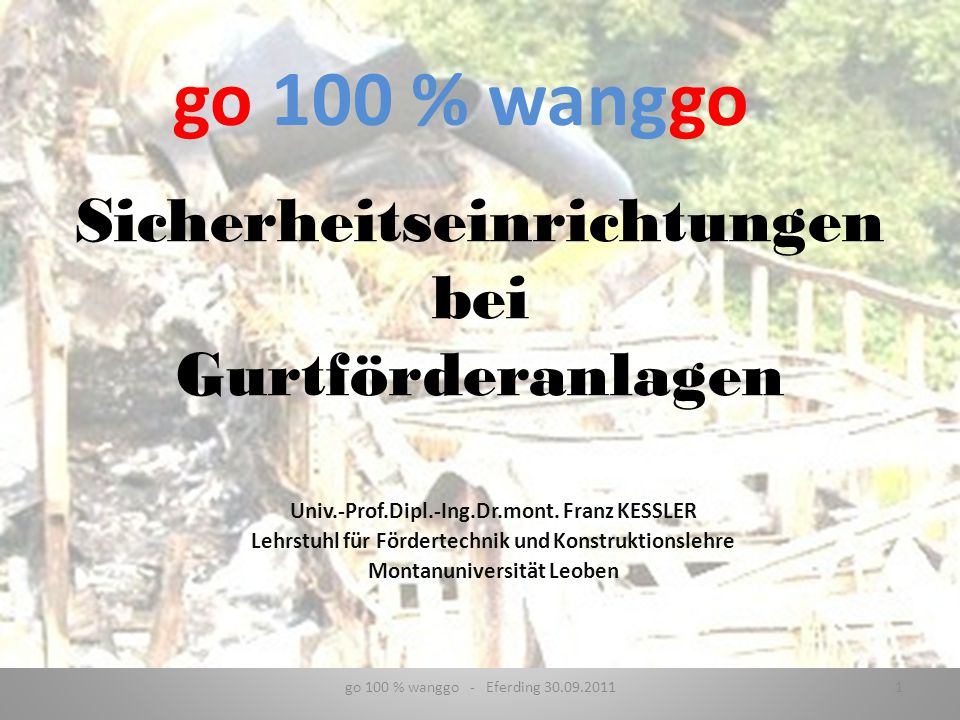 Akustisches und optisches Signal beim Anfahren der Gurtförderanlage 62go 100 % wanggo - Eferding 30.09.2011 Schutzeinrichtungen